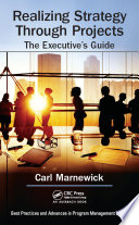 Realizing Strategy through Projects  The Executive s Guide Book