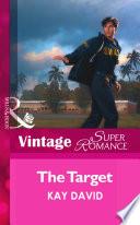 The Target  Mills   Boon Vintage Superromance   The Guardians  Superromance   Book 4  Book