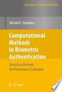 Computational Methods in Biometric Authentication