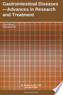 Gastrointestinal Diseases Advances In Research And Treatment 2012 Edition