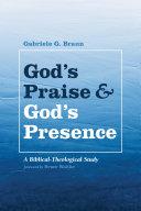 God s Praise and God s Presence