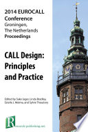 Call Design Principles And Practice Proceedings Of The 2014 Eurocall Conference Groningen The Netherlands
