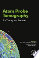 Atom Probe Tomography