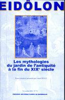 Les mythologies du jardin de l'antiquité à la fin du XIXe siècle