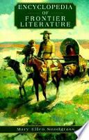 Encyclopedia of Frontier Literature
