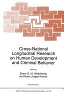 Cross-National Longitudinal Research on Human Development and Criminal Behavior