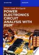 Power Electronics Circuit Analysis with PSIM
