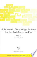 Science and Technology Policies for the Anti Terrorism Era