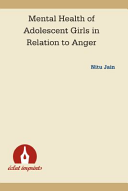 Mental Health of Adolescent Girls in Relation to Anger