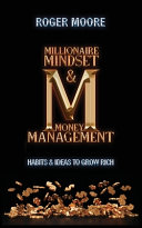 Millionaire Mindset and Money Management