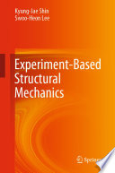 Experiment Based Structural Mechanics