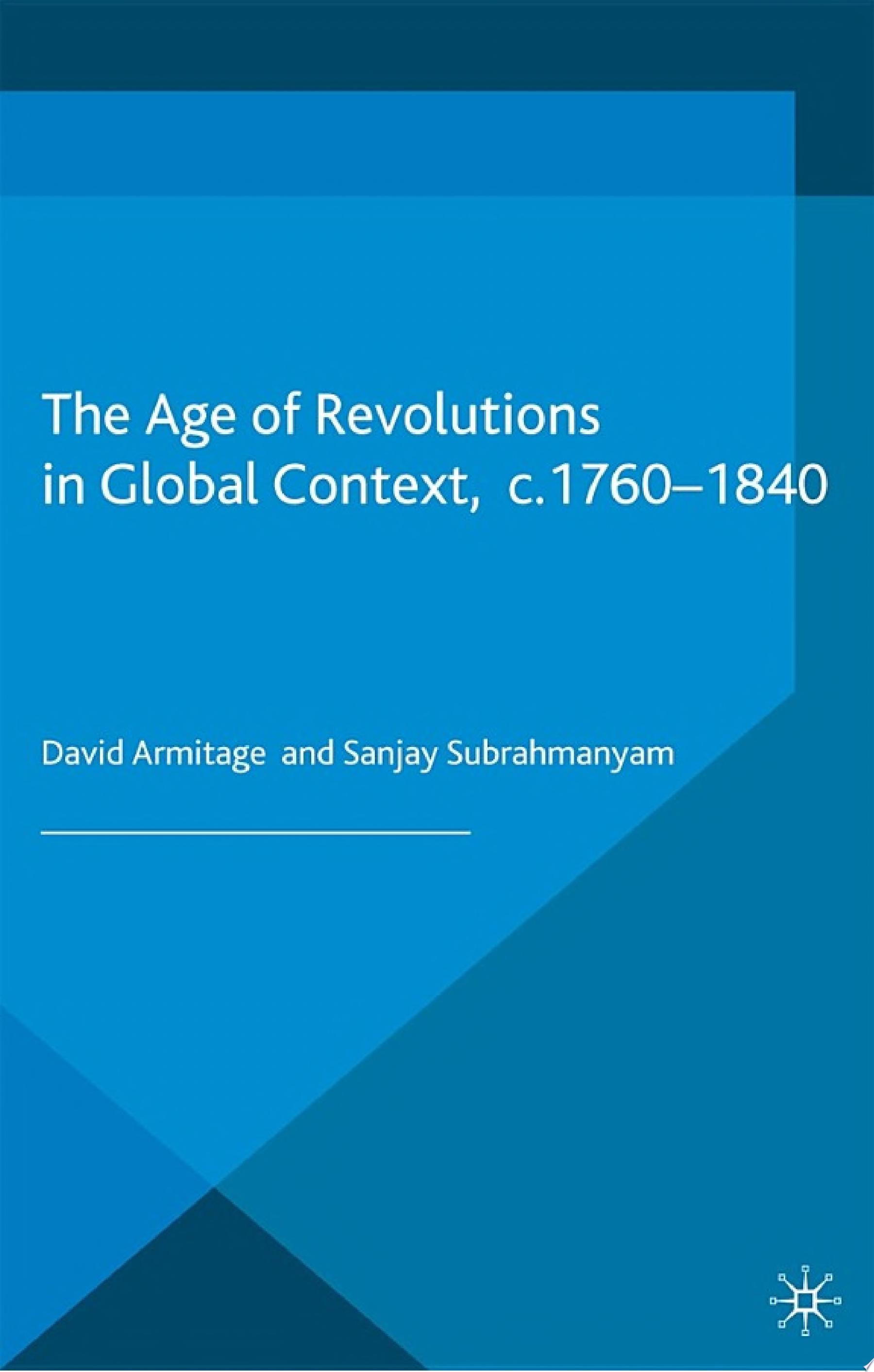 The Age of Revolutions in Global Context  c  1760 1840