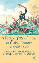 The Age of Revolutions in Global Context, c. 1760-1840
