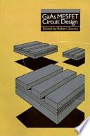 GaAs MESFET Circuit Design