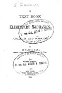 A Text Book of Elementary Mechanics  for the Use of Colleges and Schools