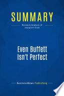 Summary Even Buffett Isn T Perfect