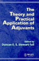 The Theory and Practical Application of Adjuvants