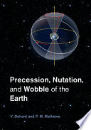 Precession Nutation And Wobble Of The Earth