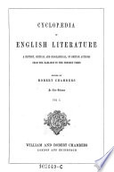Cyclopaedia of English Literature  a History  Critical and Biographical  of British Authors from the Earliest to the Present Times Book