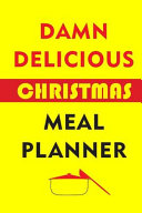 Damn Delicious Christmas Meal Planner Book PDF