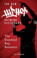 The New Hip Hop Rhyming Dictionary