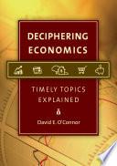 Deciphering Economics Timely Topics Explained