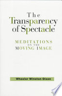 The Transparency Of Spectacle