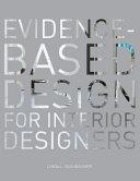 Evidence Based Design for Interior Designers