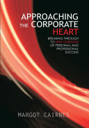 APPROACHING THE CORPORATE HEART