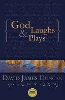 God Laughs & Plays