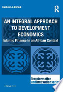 An Integral Approach To Development Economics