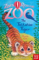 The Talkative Tiger