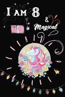 I Am 8 and Magical