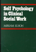 Self Psychology in Clinical Social Work