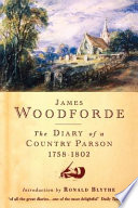 """""""The Diary of a Country Parson, 1758-1802"""" by James Woodforde, John Beresford"""