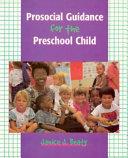 Prosocial Guidance For The Preschool Child Book