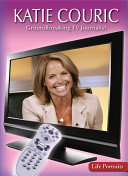 Katie Couric: Groundbreaking TV Journalist