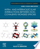 Intra- and Intermolecular Interactions between Non-covalently Bonded Species