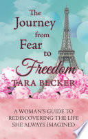 The Journey from Fear to Freedom