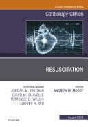 Resuscitation  An Issue of Cardiology Clinics E Book