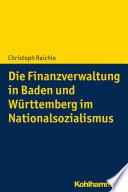 Die Finanzverwaltung in Baden und Württemberg im Nationalsozialismus