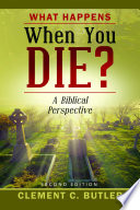 What Happens When You Die   Second Edition