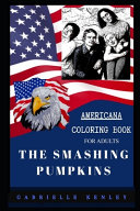 The Smashing Pumpkins Americana Coloring Book for Adults