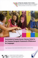Assessment of Young Learner Literacy Linked to the Common European Framework of Reference for Languages