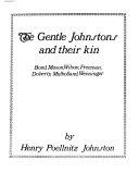 The Gentle Johnstons and Their Kin  Bond  Mason  Wilson  Freeman  Doherty  Mulholland  Weissinger