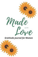 Made with Love Gratitude Journal for Women