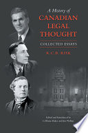 A History of Canadian Legal Thought