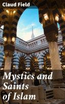 Pdf Mystics and Saints of Islam Telecharger