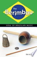 The Berimbau