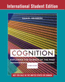 Cover of Cognition - Exploring the Science of the Mind